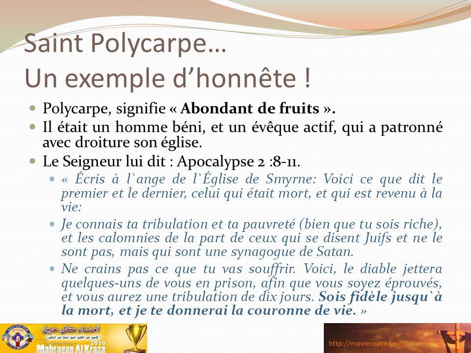 Saint Polycarpe… Un exemple d'honnête !