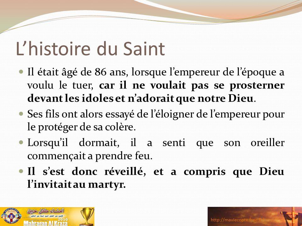 L'histoire du Saint