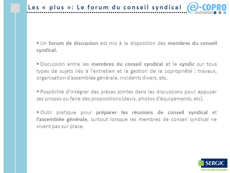 Les « plus »: Le forum du conseil syndical