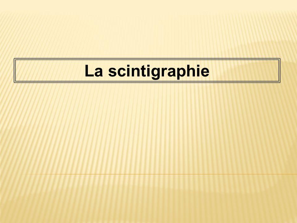 La scintigraphie