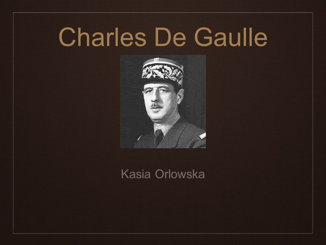 Charles De Gaulle Kasia Orlowska Kasia Orlowska