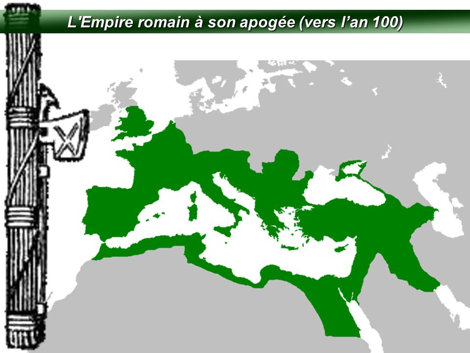 L Empire romain à son apogée (vers l'an 100)