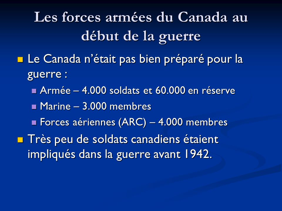 Les forces armées du Canada au début de la guerre