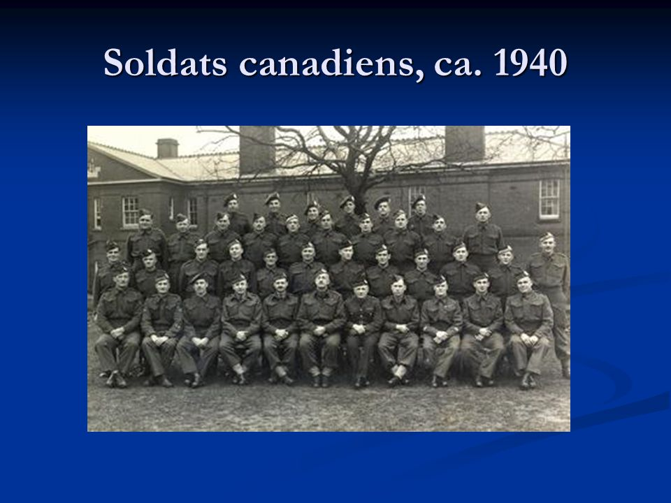 Soldats canadiens, ca. 1940