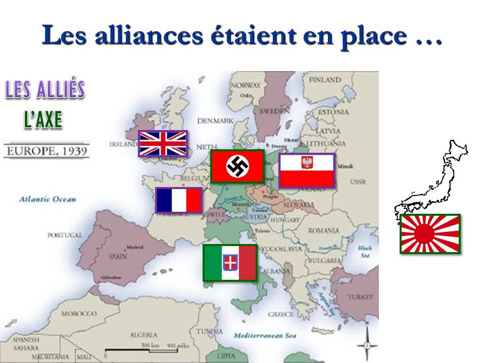 Les alliances étaient en place …