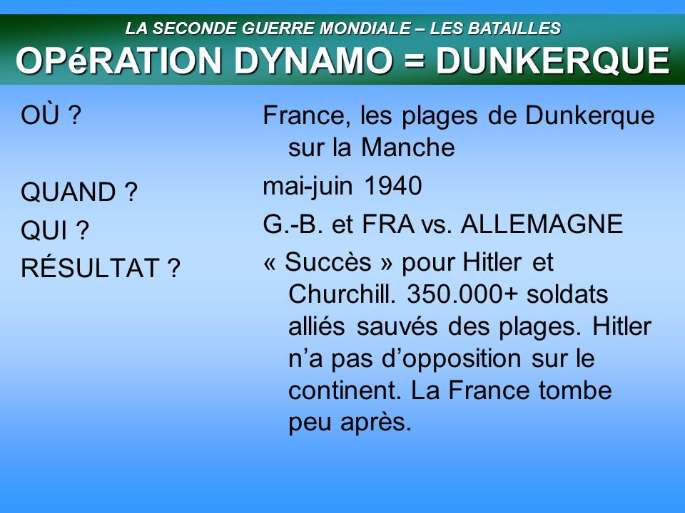 OPéRATION DYNAMO = DUNKERQUE