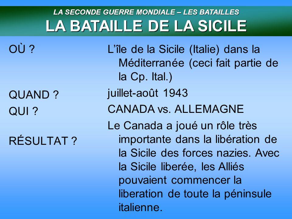 LA SECONDE GUERRE MONDIALE – LES BATAILLES LA BATAILLE DE LA SICILE