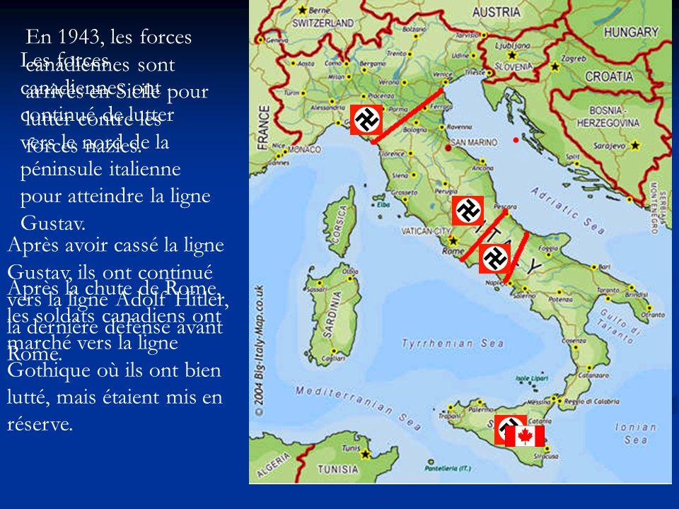 En 1943, les forces canadiennes sont arrivés en Sicile pour lutter contre les forces nazies.