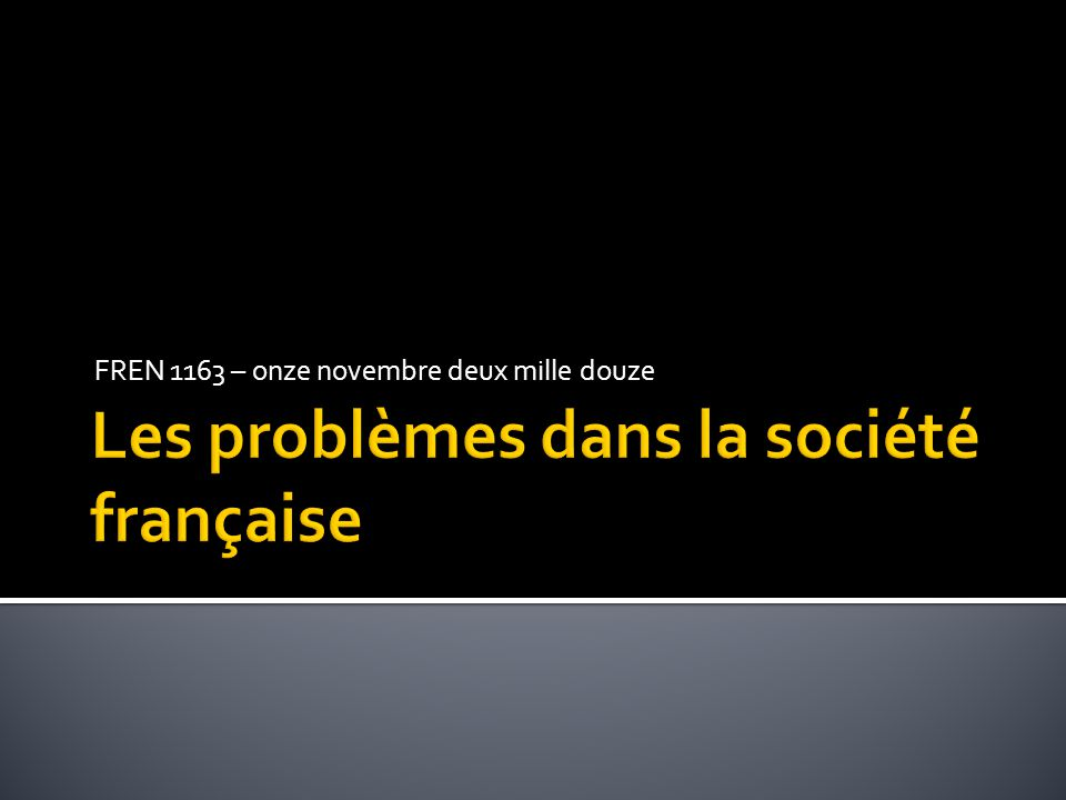 Les problèmes dans la société française