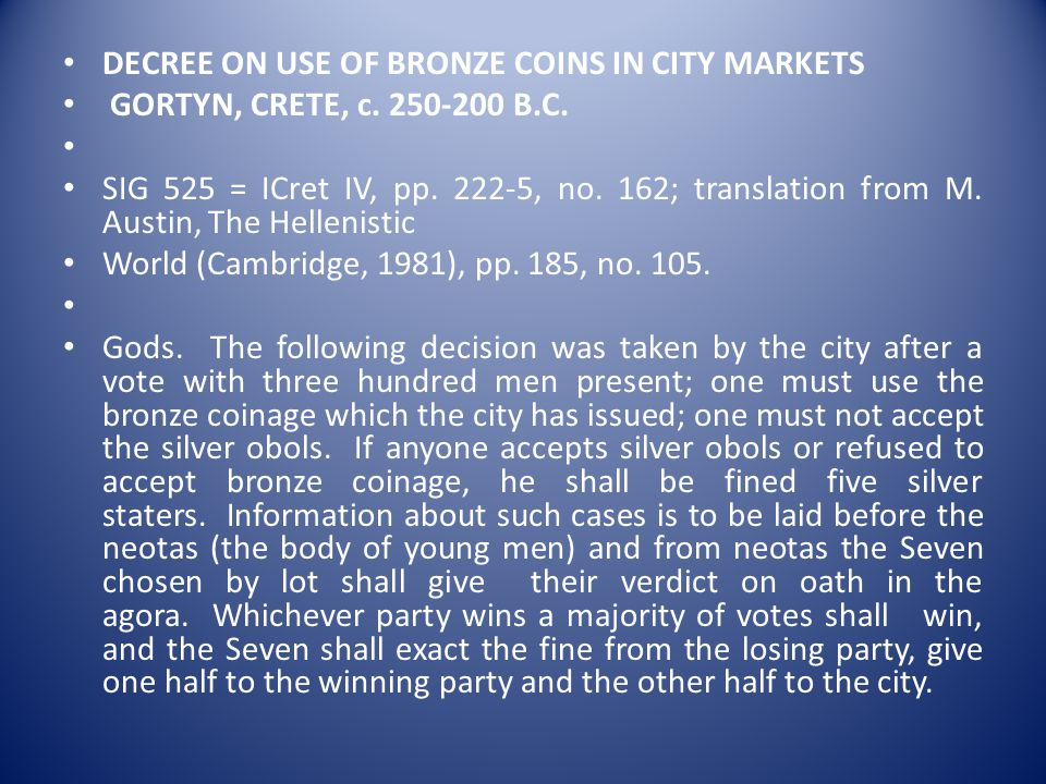 DECREE ON USE OF BRONZE COINS IN CITY MARKETS