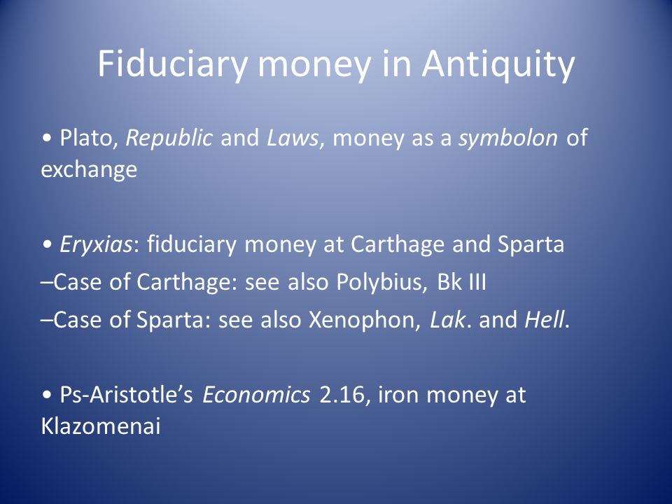 Fiduciary money in Antiquity