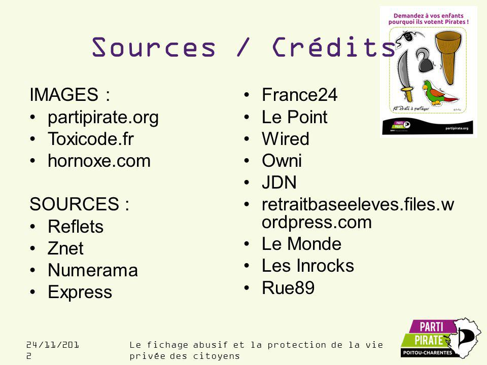 Sources / Crédits IMAGES : France24 partipirate.org Le Point