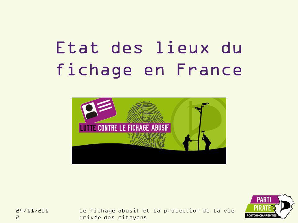 Etat des lieux du fichage en France