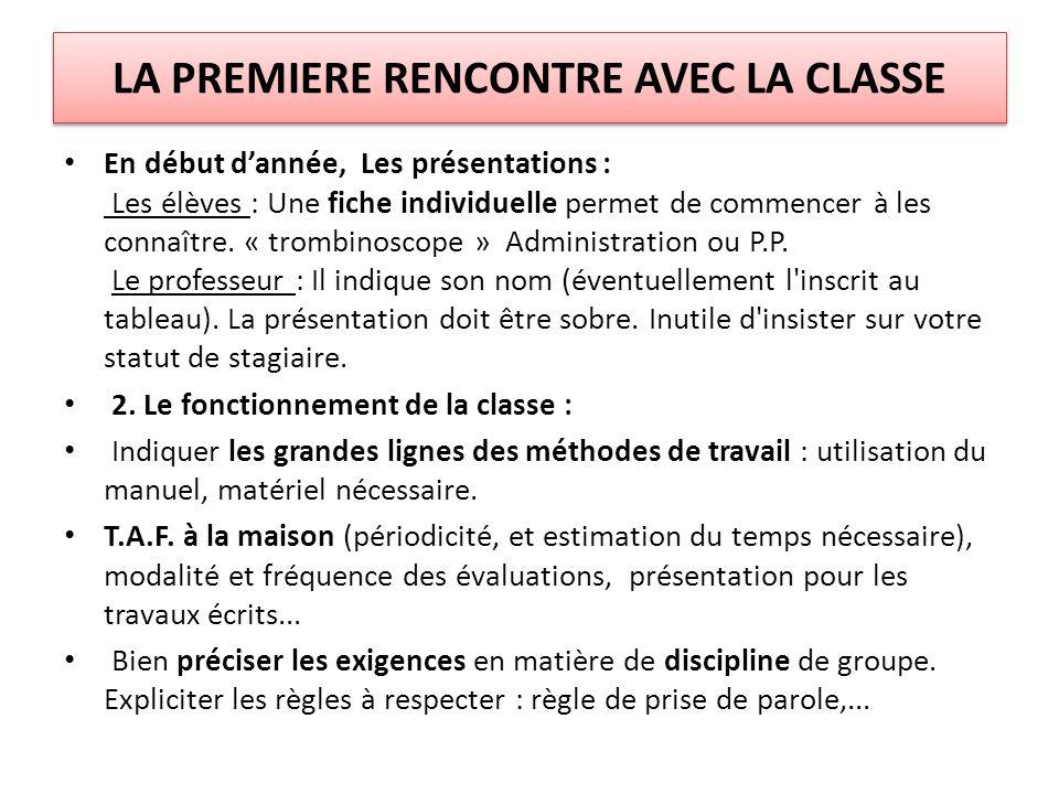 LA PREMIERE RENCONTRE AVEC LA CLASSE