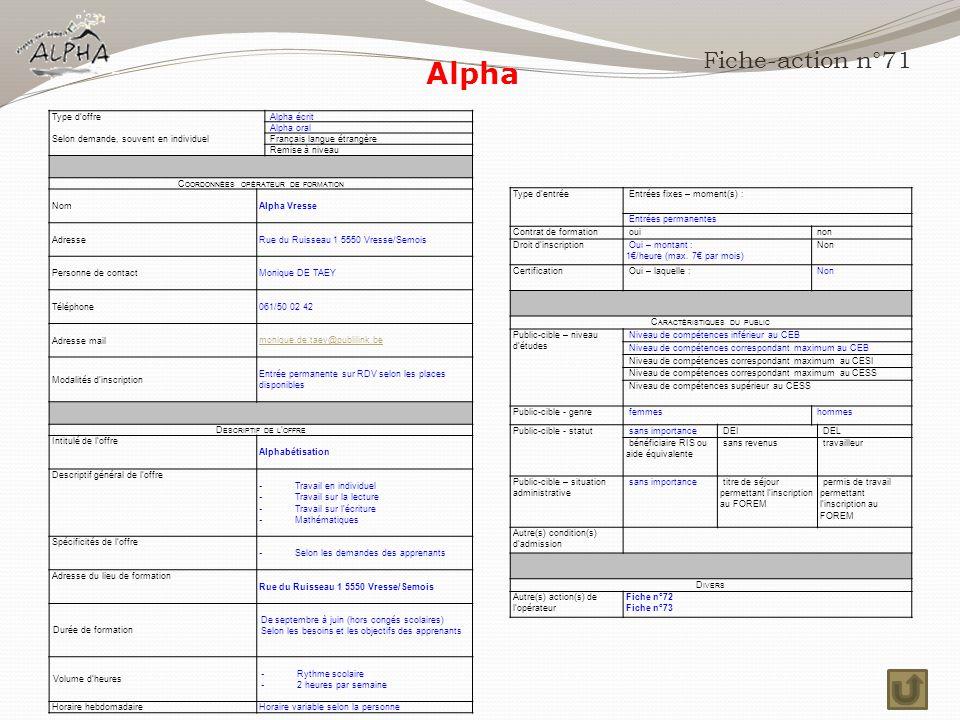 Alpha Fiche-action n°71 Type d'offre