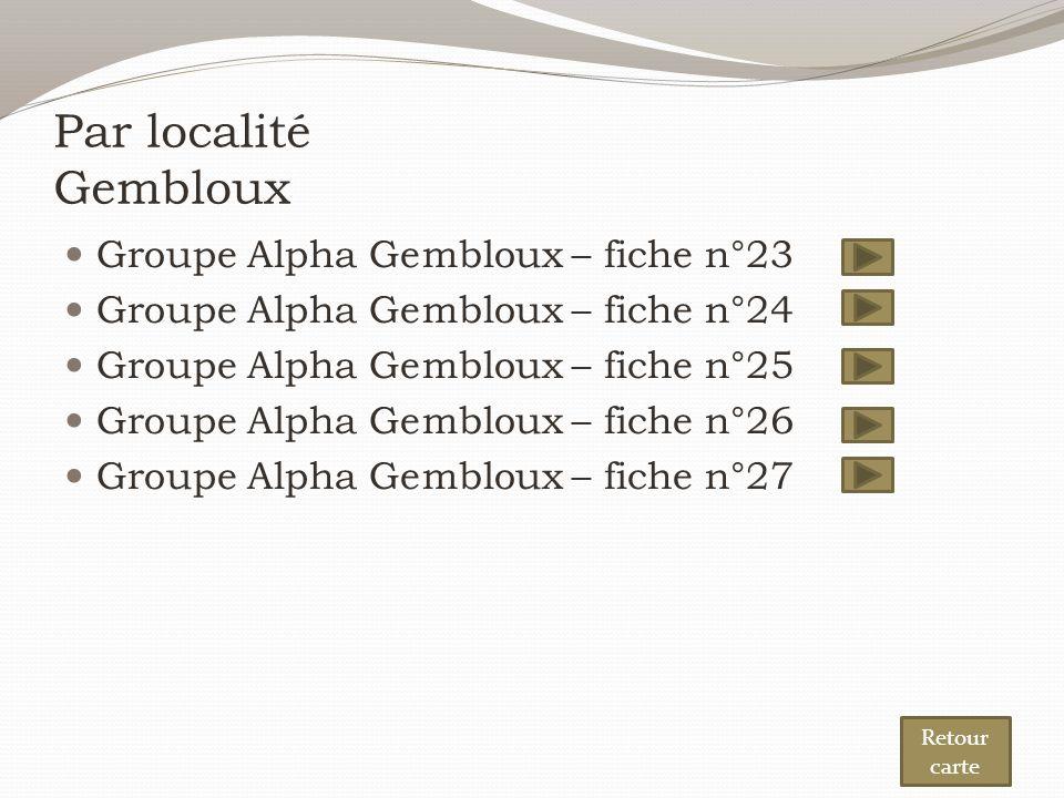 Par localité Gembloux Groupe Alpha Gembloux – fiche n°23