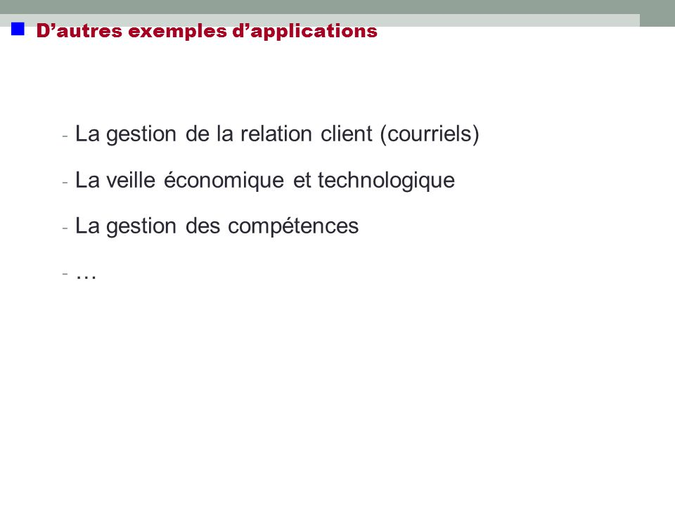  D'autres exemples d'applications
