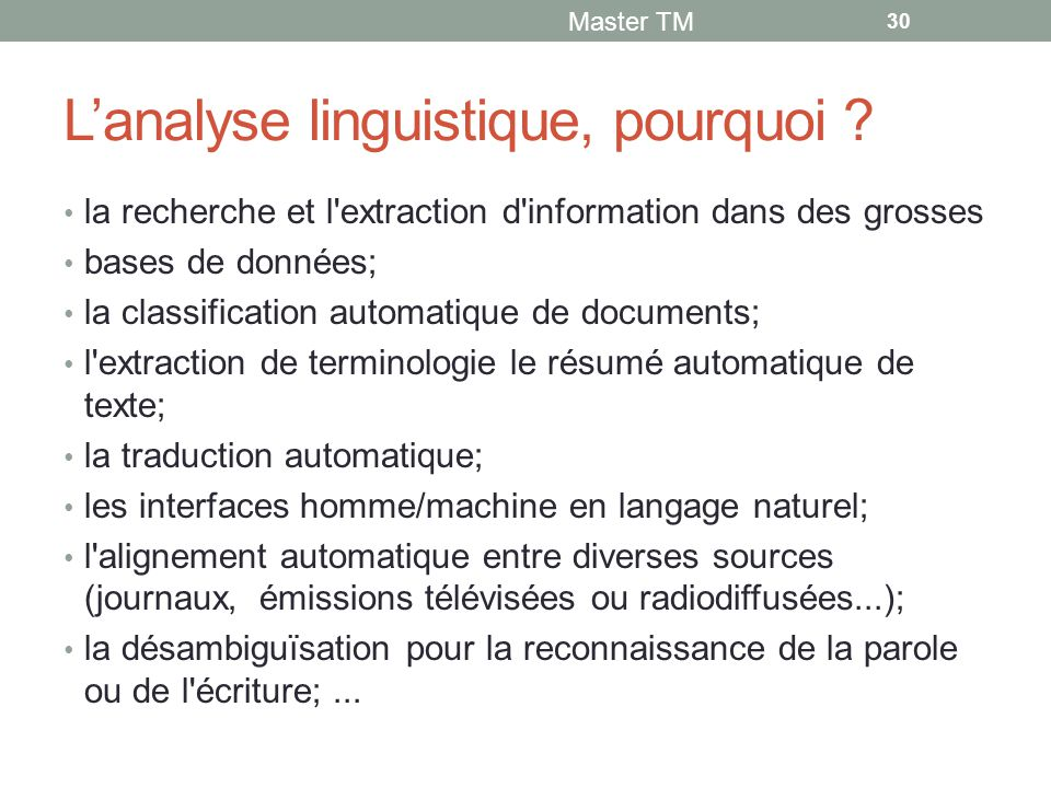 L'analyse linguistique, pourquoi