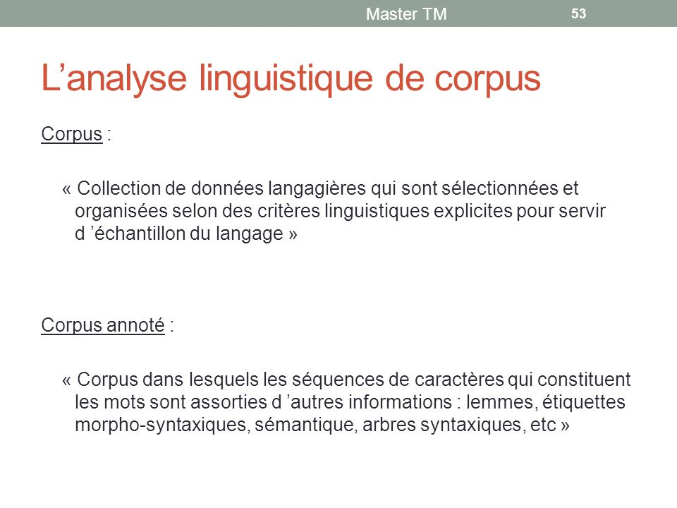 L'analyse linguistique de corpus