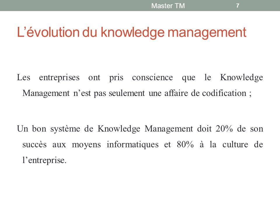 L'évolution du knowledge management