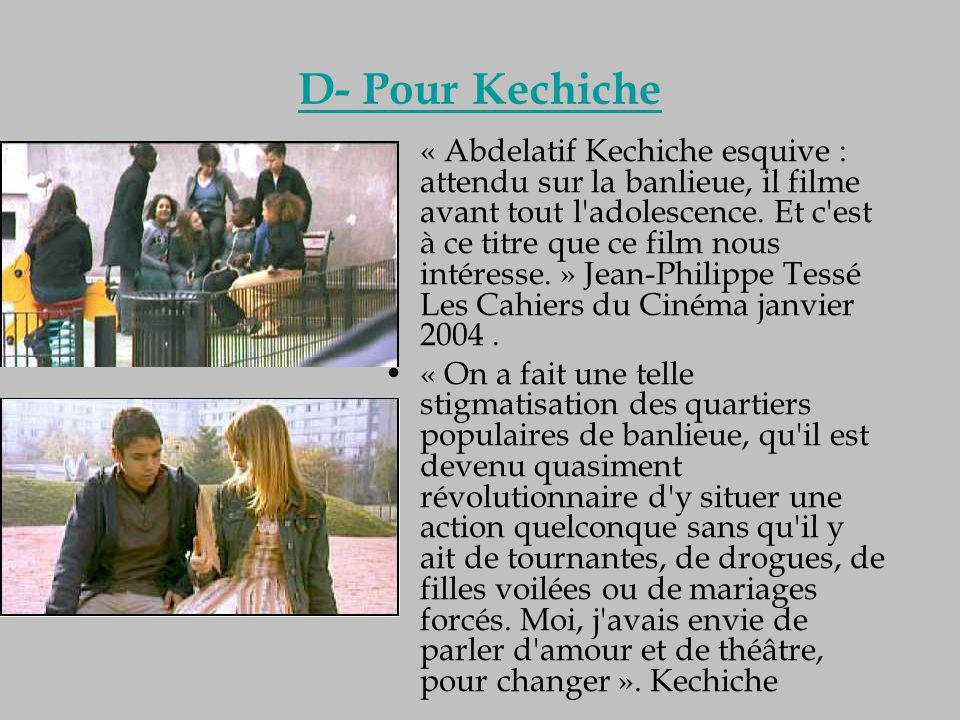 D- Pour Kechiche