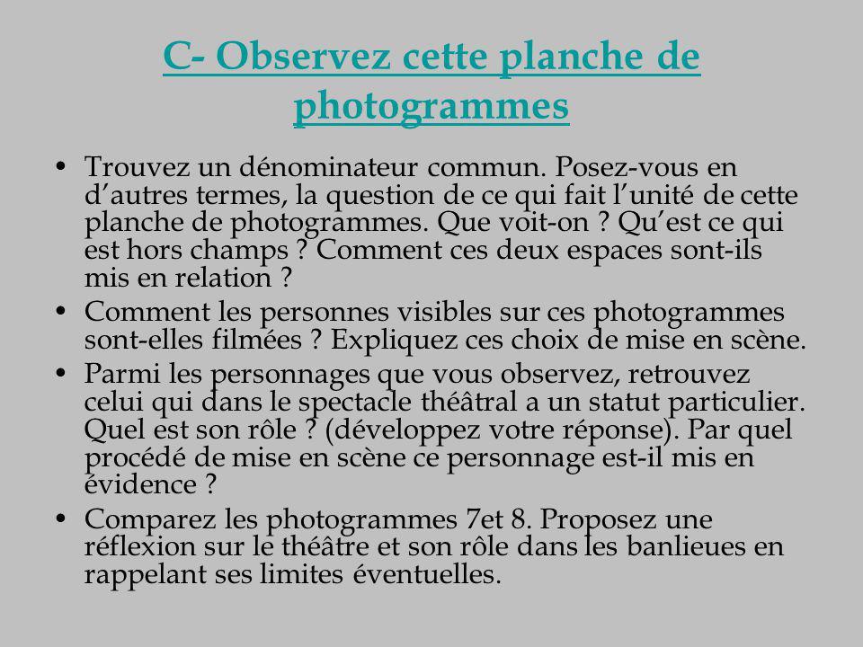 C- Observez cette planche de photogrammes