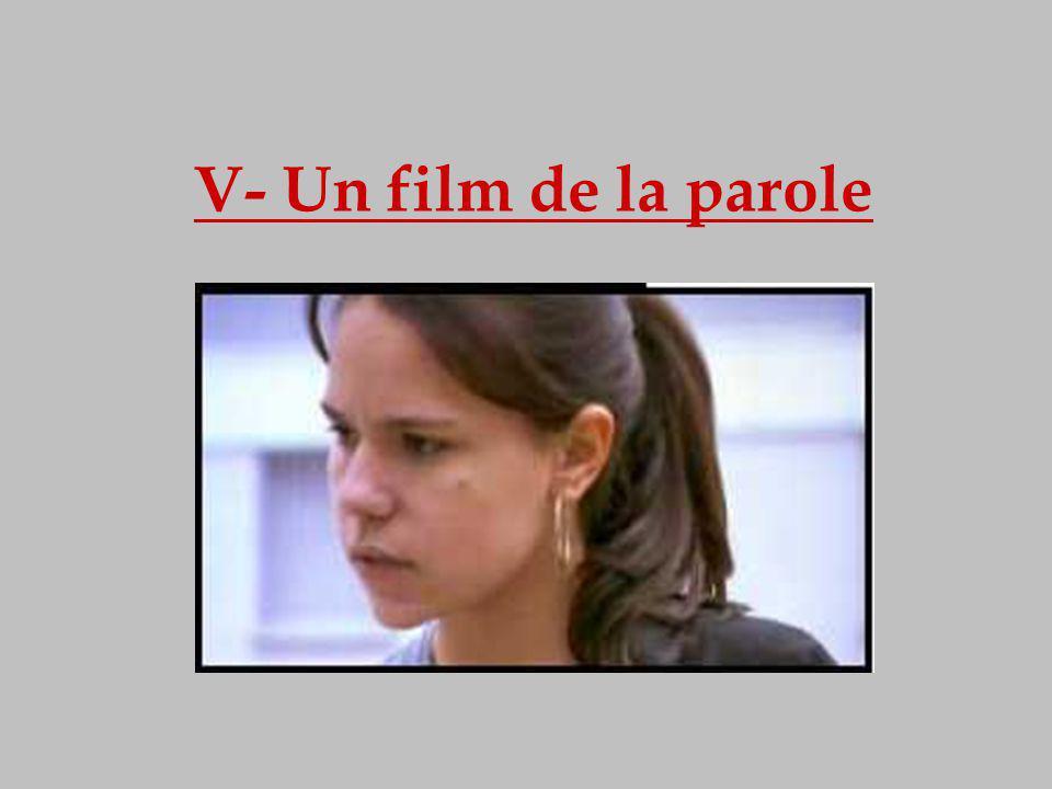 V- Un film de la parole