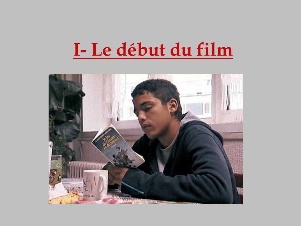 I- Le début du film