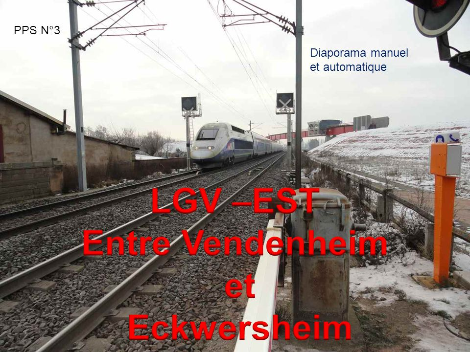 LGV –EST Entre Vendenheim et Eckwersheim