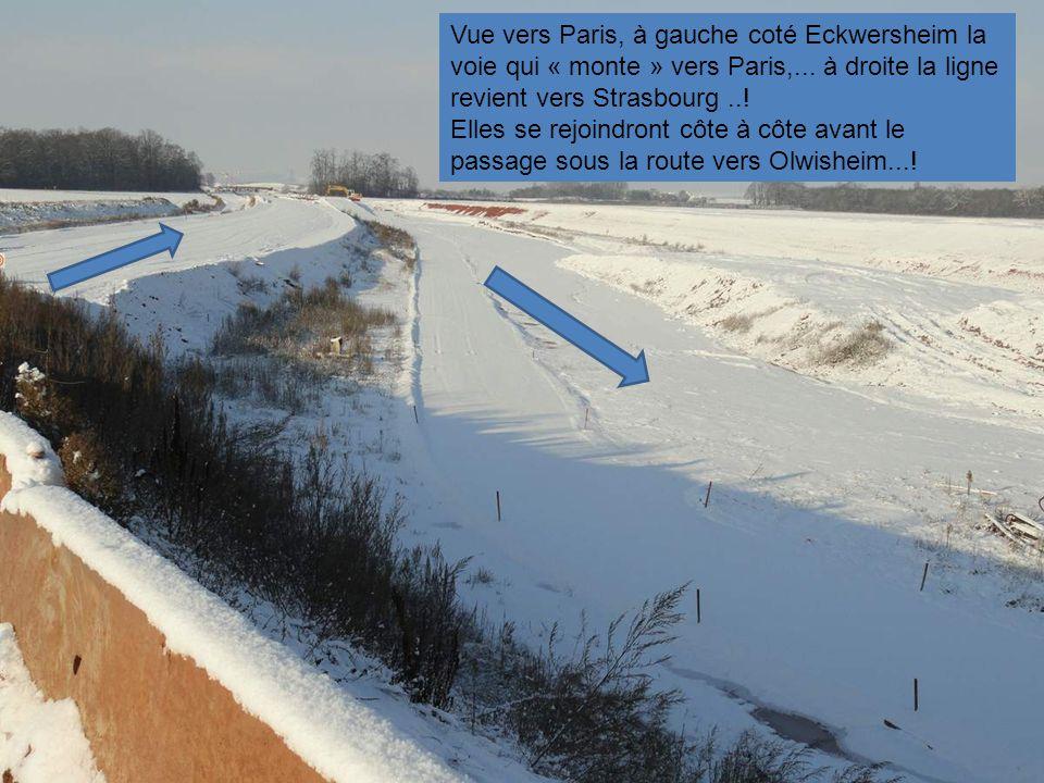Vue vers Paris, à gauche coté Eckwersheim la voie qui « monte » vers Paris,... à droite la ligne revient vers Strasbourg ..!
