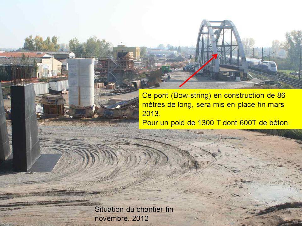 Ce pont (Bow-string) en construction de 86 mètres de long, sera mis en place fin mars 2013.
