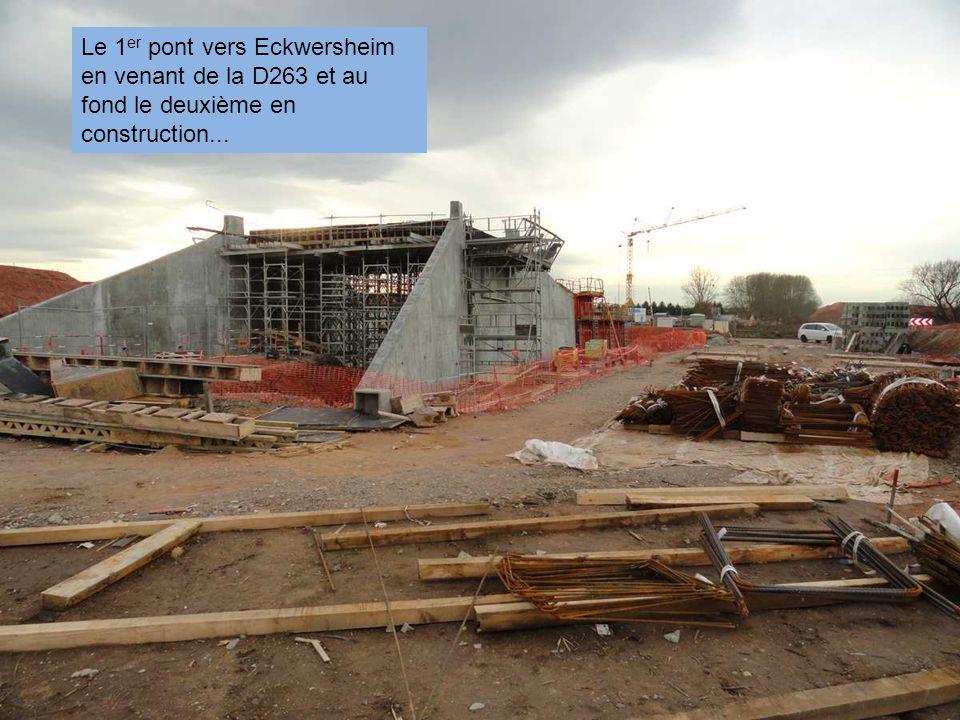 Le 1er pont vers Eckwersheim en venant de la D263 et au fond le deuxième en construction...