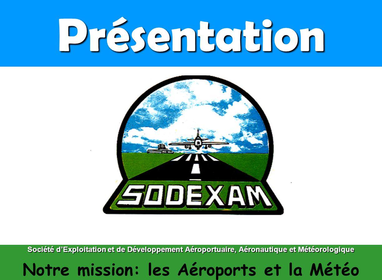 Notre mission: les Aéroports et la Météo