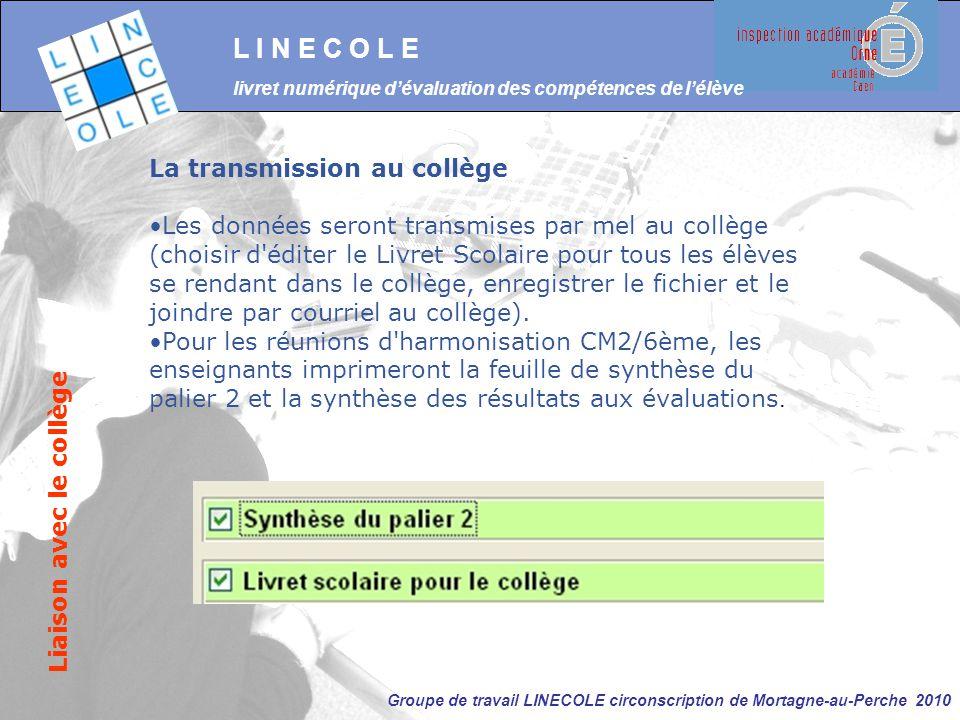 L I N E C O L E La transmission au collège