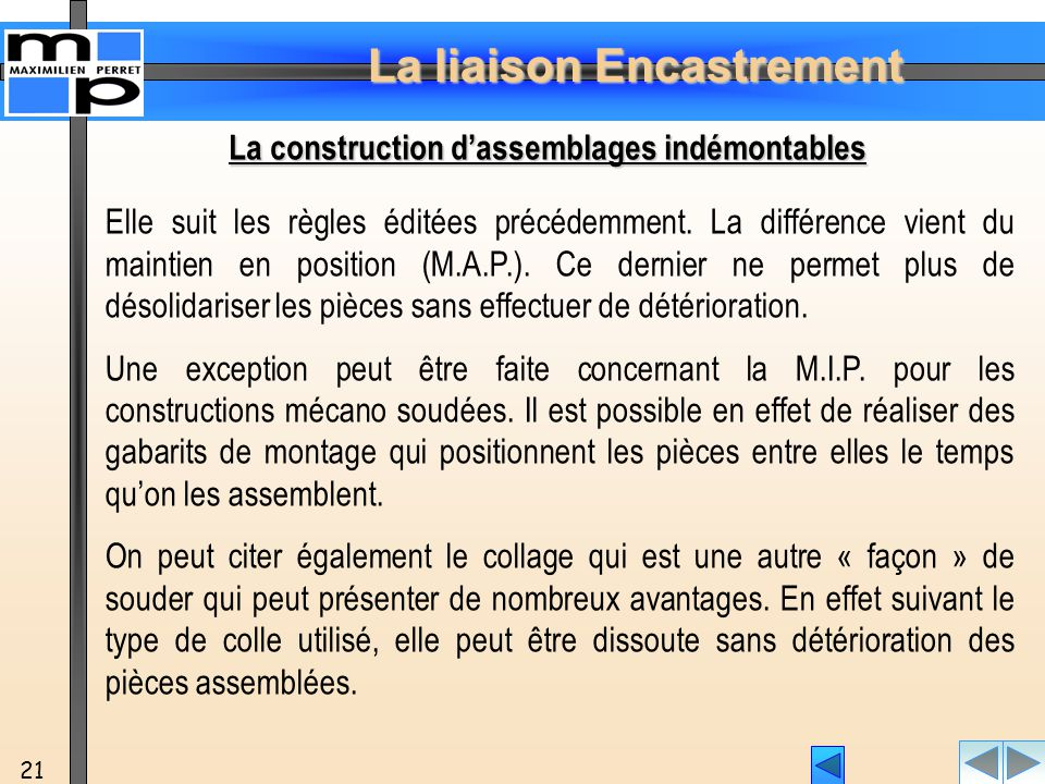 La construction d'assemblages indémontables