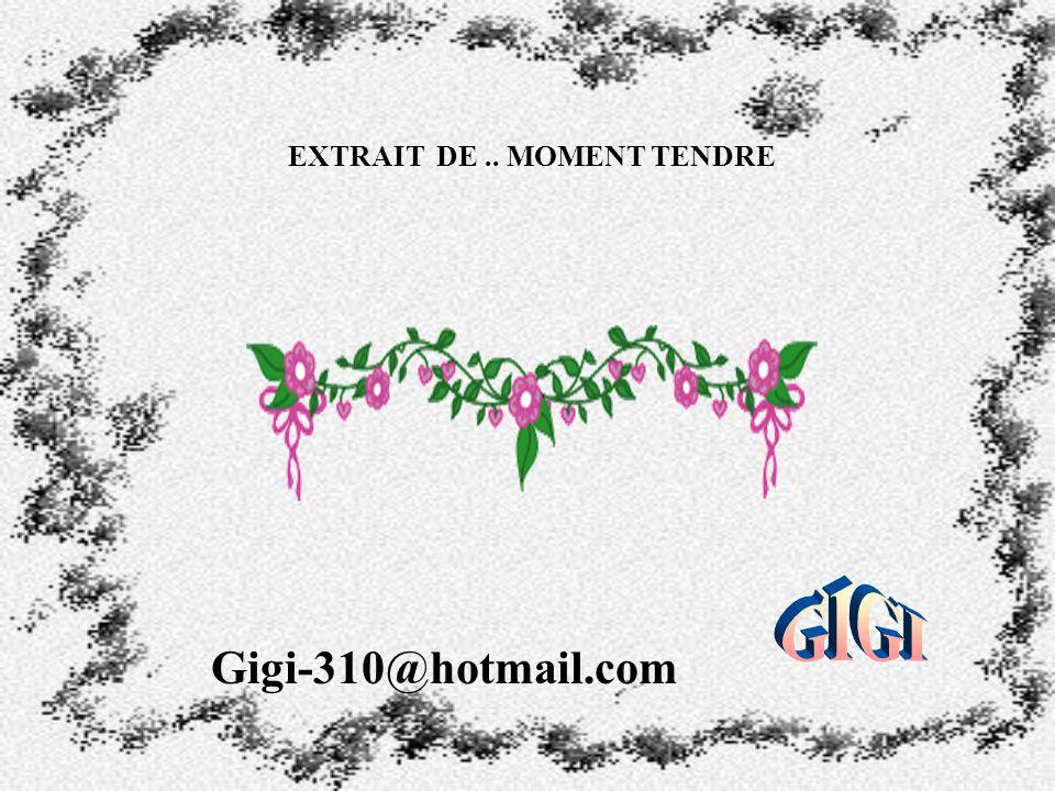 EXTRAIT DE .. MOMENT TENDRE