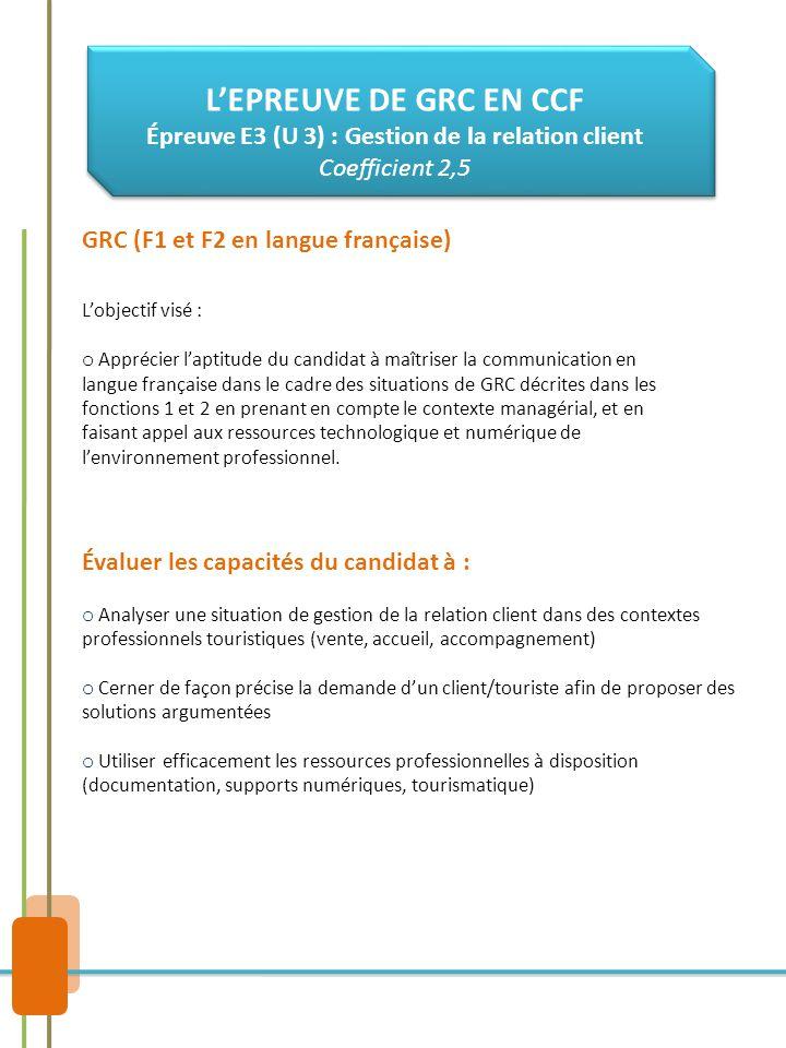 Épreuve E3 (U 3) : Gestion de la relation client Coefficient 2,5