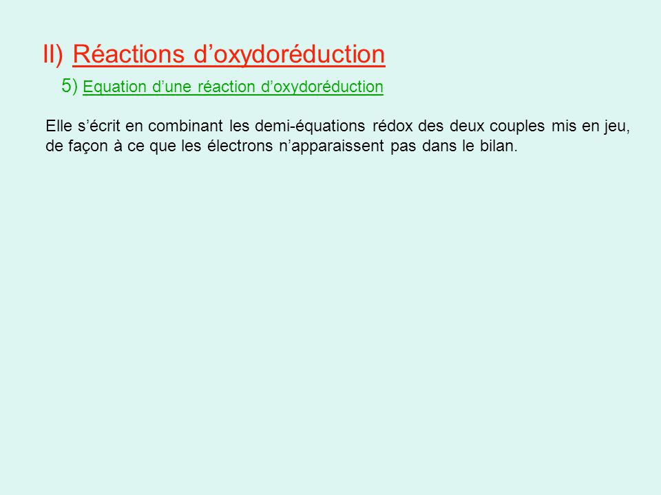 II) Réactions d'oxydoréduction