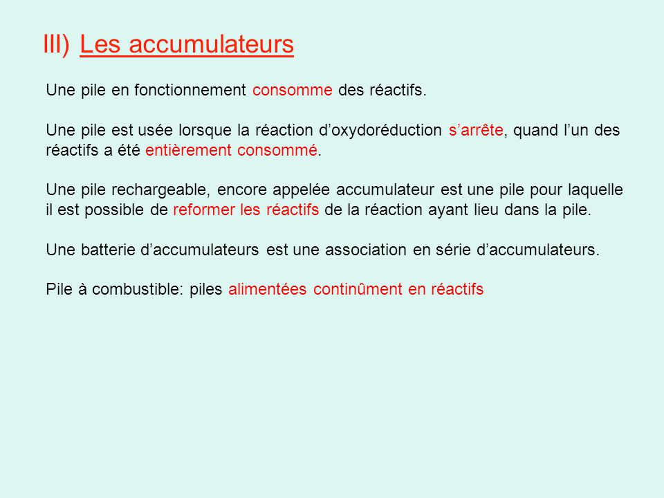 III) Les accumulateurs