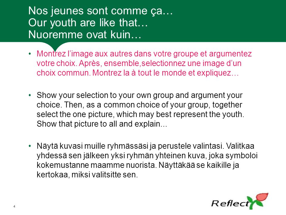Nos jeunes sont comme ça… Our youth are like that… Nuoremme ovat kuin…