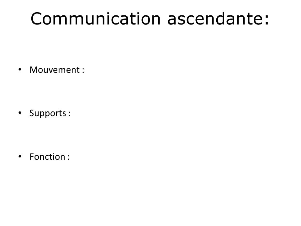 Communication ascendante: