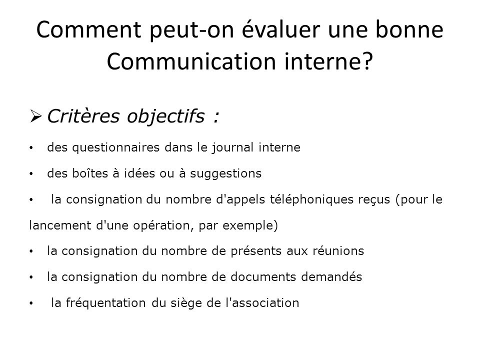 Comment peut-on évaluer une bonne Communication interne