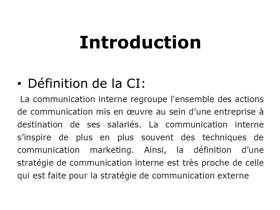 Introduction Définition de la CI: