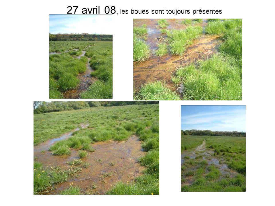 27 avril 08, les boues sont toujours présentes