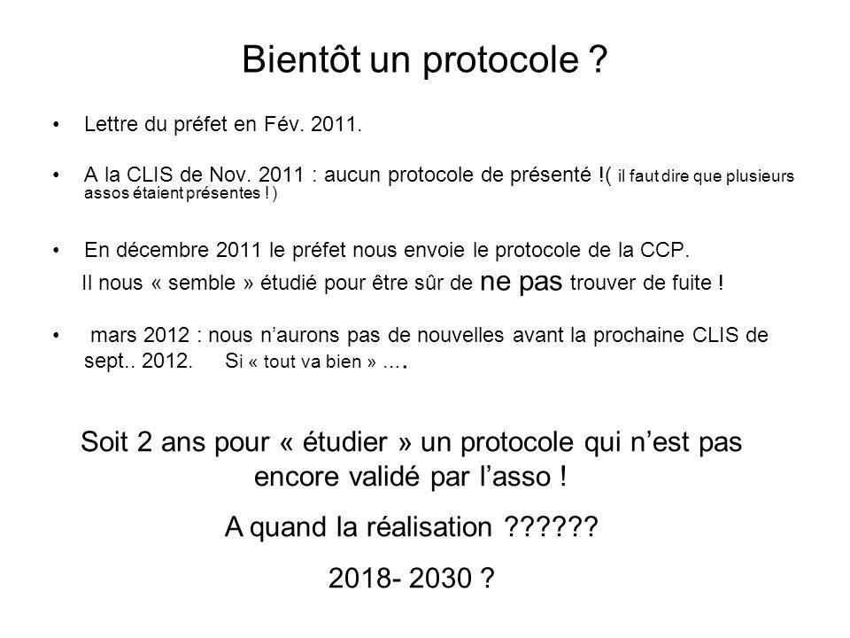 Bientôt un protocole Lettre du préfet en Fév. 2011.