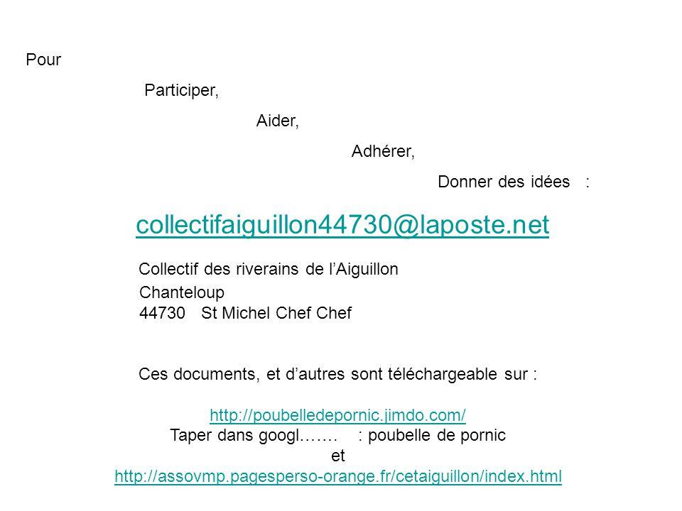 Pour Participer, Aider, Adhérer, Donner des idées : collectifaiguillon44730@laposte.net. Collectif des riverains de l'Aiguillon.
