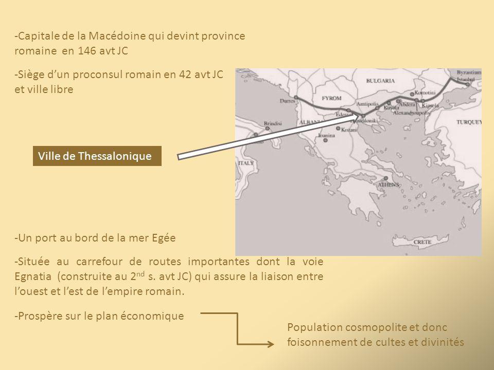 Capitale de la Macédoine qui devint province romaine en 146 avt JC