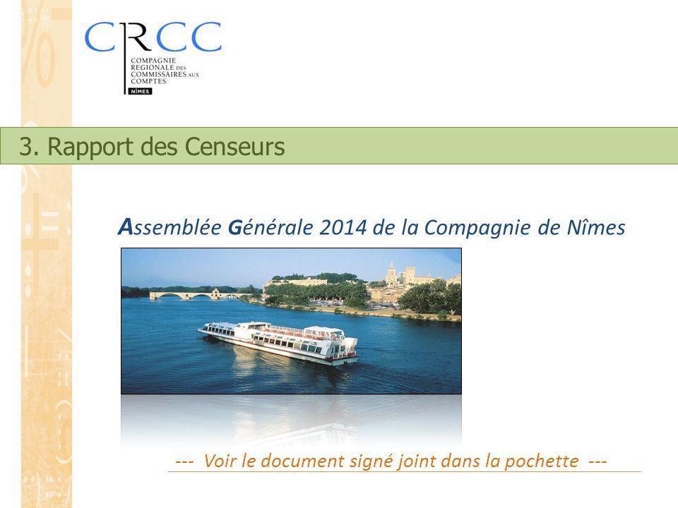 Assemblée Générale 2014 de la Compagnie de Nîmes