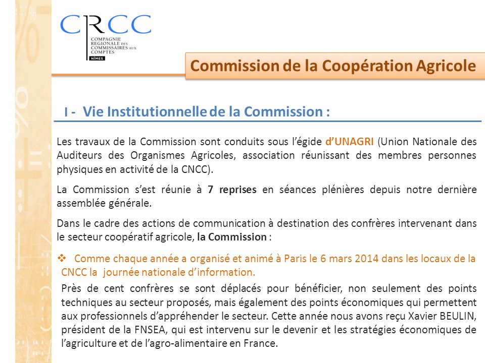 I - Vie Institutionnelle de la Commission :