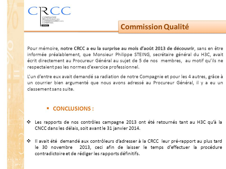 Commission Qualité CONCLUSIONS :